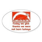 Thanksgiving Humor Blessing Oval Sticker