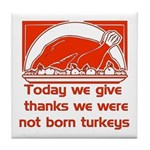 Thanksgiving Humor Blessing Tile Coaster