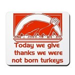 Thanksgiving Humor Blessing Mousepad