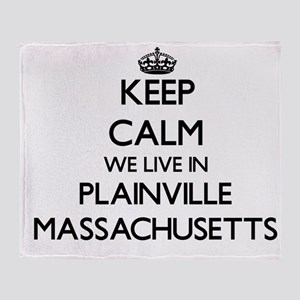 Keep calm we live in Plainville Mass Throw Blanket