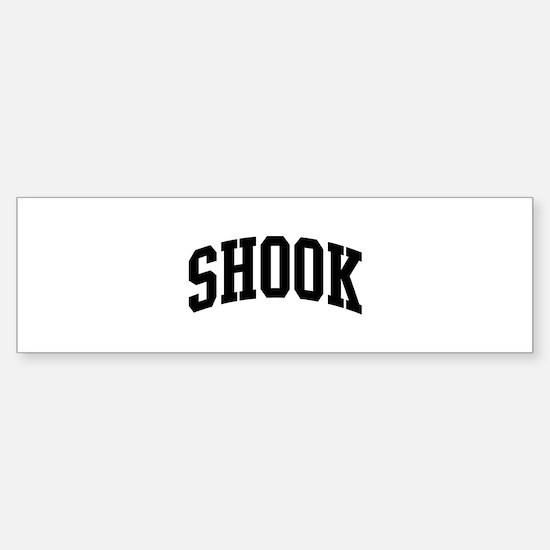 SHOOK (curve-black) Bumper Bumper Bumper Sticker
