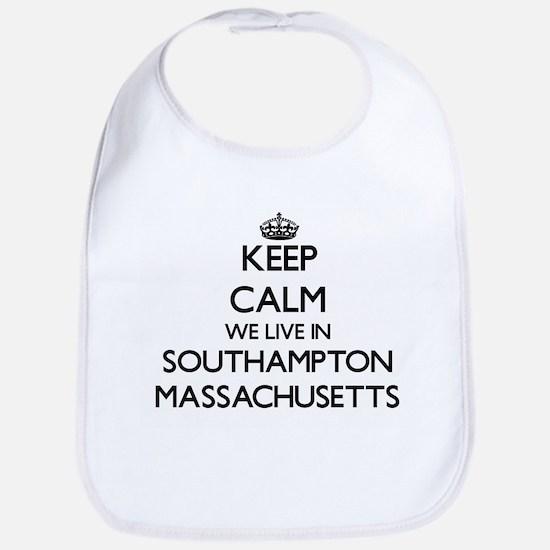 Keep calm we live in Southampton Massachusetts Bib