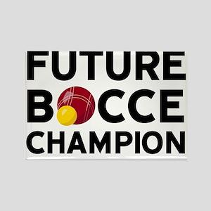 Future Bocce Champion Rectangle Magnet
