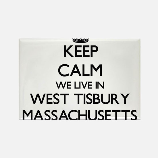 Keep calm we live in West Tisbury Massachu Magnets