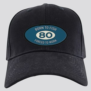 80th Birthday Fishing Black Cap