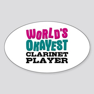World's Okayest Clarinet Player Sticker (Oval)