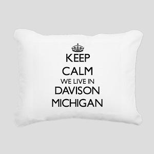 Keep calm we live in Dav Rectangular Canvas Pillow