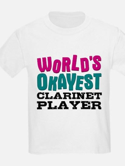 World's Okayest Clarinet Player T-Shirt
