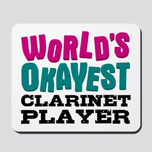 World's Okayest Clarinet Player Mousepad