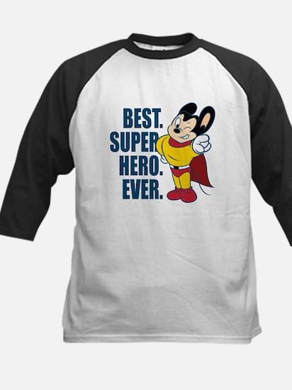 Best. Super Hero. Ever. Baseball Jersey
