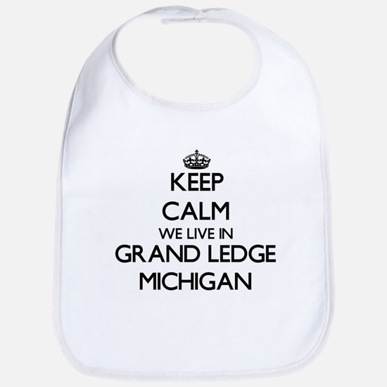 Keep calm we live in Grand Ledge Michigan Bib