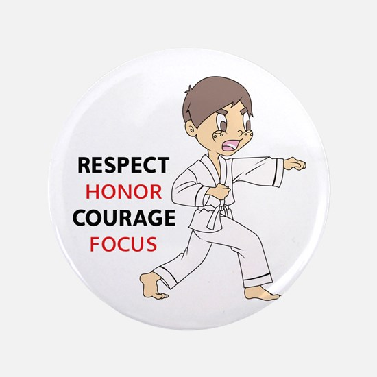 "COURAGE HONOR RESPECT 3.5"" Button"