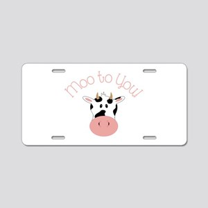 Moo To You! Aluminum License Plate