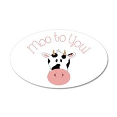 Moo To You! Wall Decal