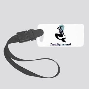 I'm really a mermaid silhouette Luggage Tag
