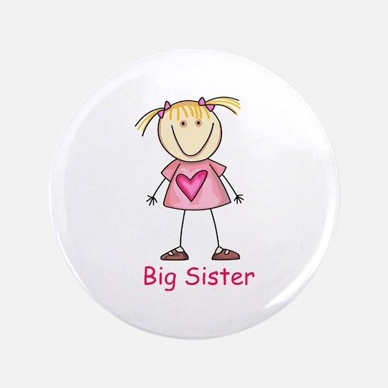 "BIG SISTER 3.5"" Button"