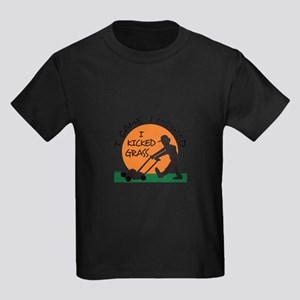I KICKED GRASS T-Shirt