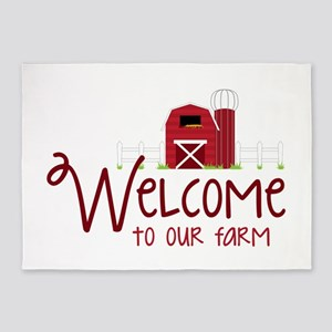 Welcome To Our Farm 5'x7'Area Rug