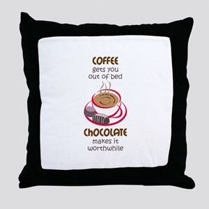 GETS YOU OUT OF BED Throw Pillow
