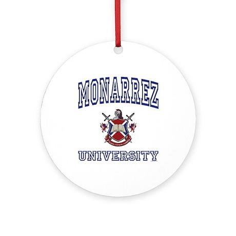 MONARREZ University Ornament (Round)