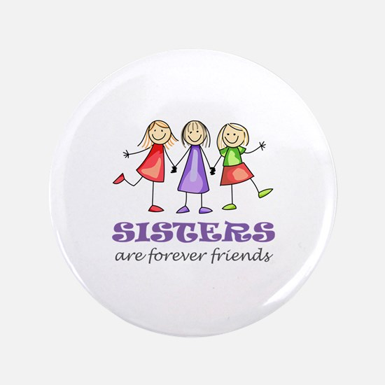 """Sisters 3.5"""" Button"""