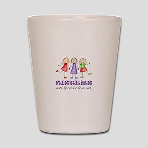 Sisters Shot Glass
