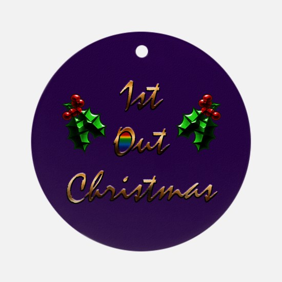 1st Out Christmas Gift Ornament (Round)