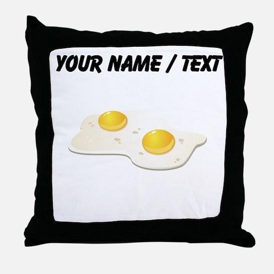 Custom Fried Eggs Throw Pillow
