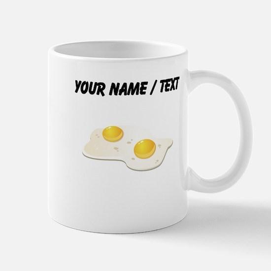 Custom Fried Eggs Mugs