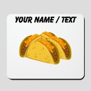 Custom Tacos Mousepad