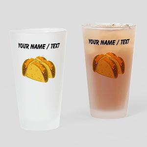 Custom Tacos Drinking Glass