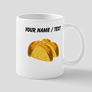 Custom Tacos Mugs