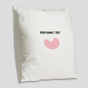 Custom Pink Jelly Bean Burlap Throw Pillow
