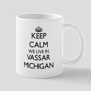 Keep calm we live in Vassar Michigan Mugs