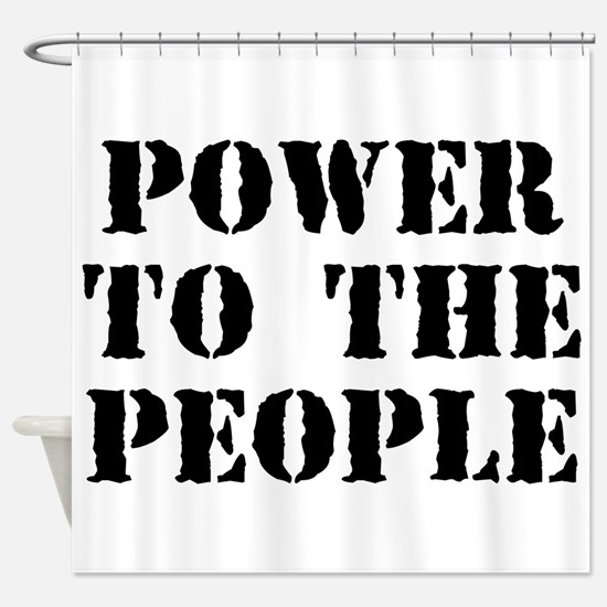 Power To The People Shower Curtain