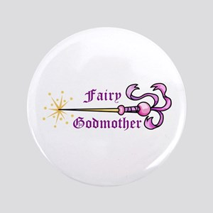 "FAIRY GODMOTHER 3.5"" Button"
