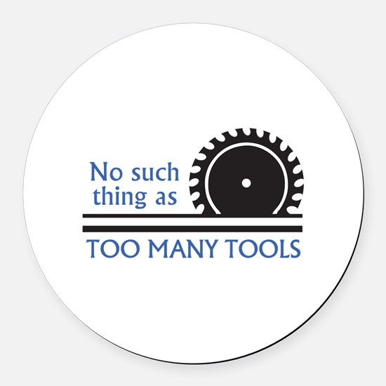 TOO MANY TOOLS Round Car Magnet