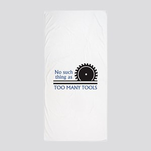 TOO MANY TOOLS Beach Towel