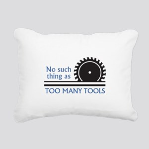 TOO MANY TOOLS Rectangular Canvas Pillow