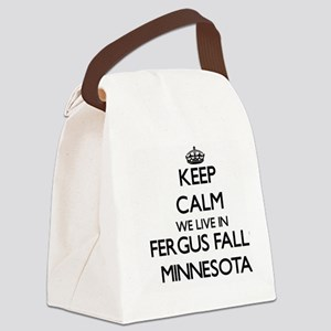 Keep calm we live in Fergus Falls Canvas Lunch Bag