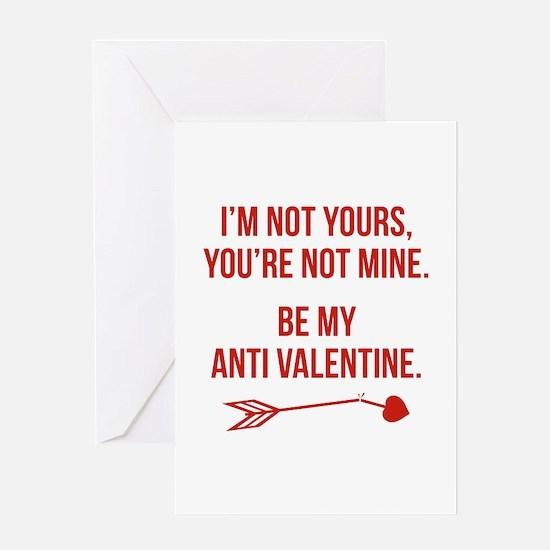 Be My Anti Valentine Greeting Card