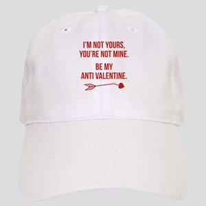 Be My Anti Valentine Cap