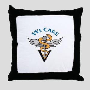 VETERINARIAN WE CARE Throw Pillow