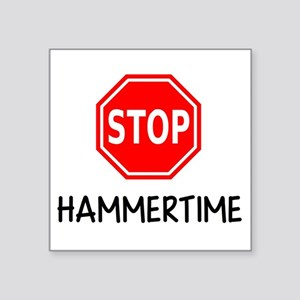 Hammertime Sticker