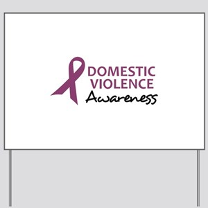 DOMESTIC VIOLENCE AWARENESS Yard Sign