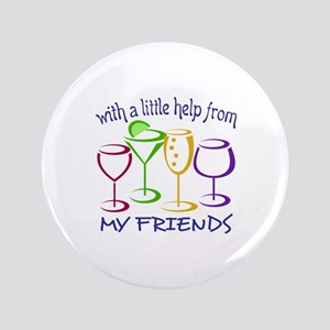 "With A Little Help From My Friends 3.5"" Button"
