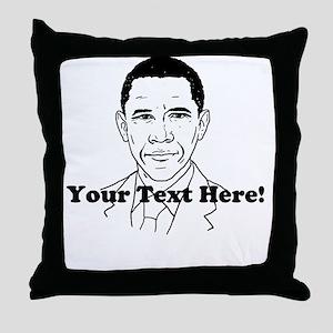 Obama Custom Text T-shirt Throw Pillow