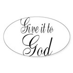 Give it to God Sticker