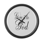 Give it to God Large Wall Clock
