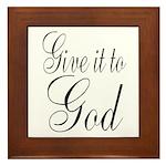Give it to God Framed Tile